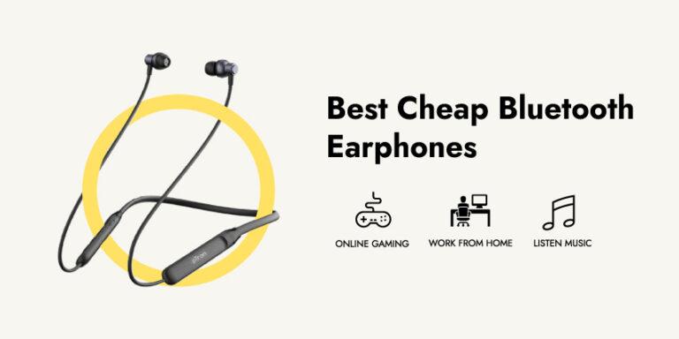 Best Cheap Bluetooth Earphones