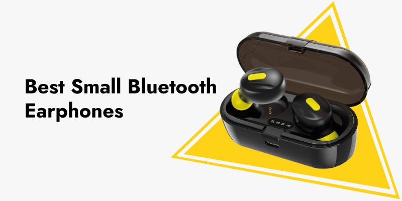 best small bluetooth earphoneS